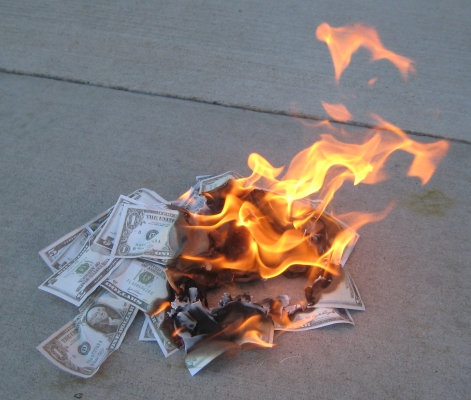Money on fire.